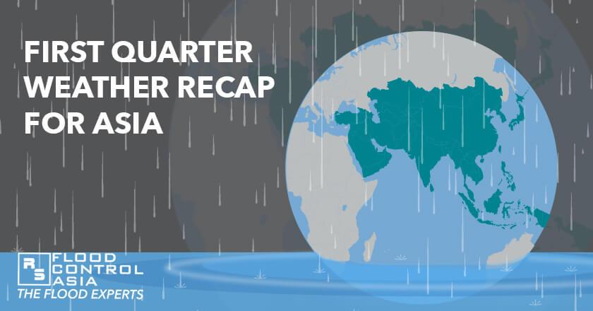 recap 1st quarter Asia weather